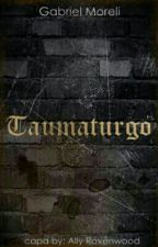 Livro 1 : Taumaturgo by GabrielMoreli