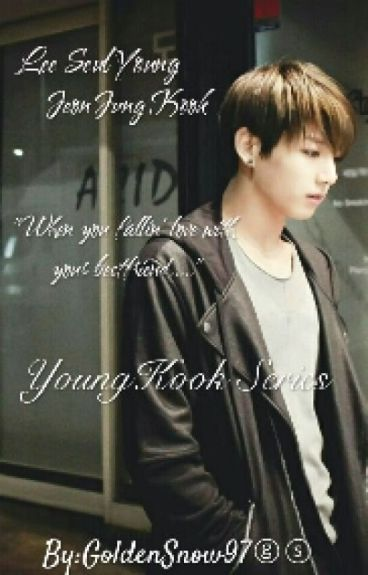 YoungKook Series (COMPLETED)
