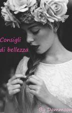 Consigli di bellezza by Dammoon