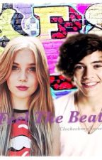 Feel The Beat - A Harry Styles Fanfiction by CloCheckMyFloww