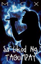 Sa Likod ng Tagumpay by MicxRanjo