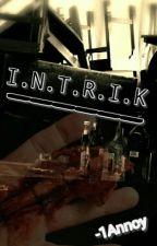 Intrik by -1Annoy