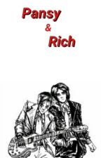 Pansy & Rich || Frerard by LookAliveFrerard