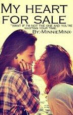 My Heart For Sale (A Little Too Not Over You, BOOK 2) by -MinnieMinx-