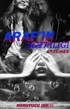 ARAF'IN MAVİLİĞİ (KORUYUCU SERİSİ 1) by blue__dreamer