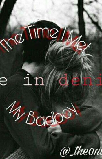 The Time I Met My Badboy(Editing)