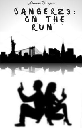 BANGERZ 3: ON THE RUN by cyberbasedari