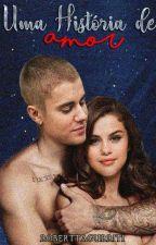 Uma História de Amor #Jelena ( CONCLUÍDO) Em revisão.  by RoberttaGurriti