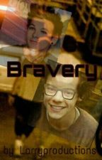 Bravery ~ A Larry Stylinson Story (German) by Larryproductions