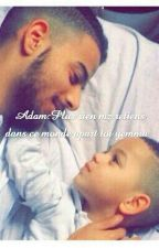 Adam:Plus Rien Me retiens Dans cette vie appart toi yemma by Aaameell