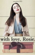with love, Rosie. |harrystyles| by teasdale1983