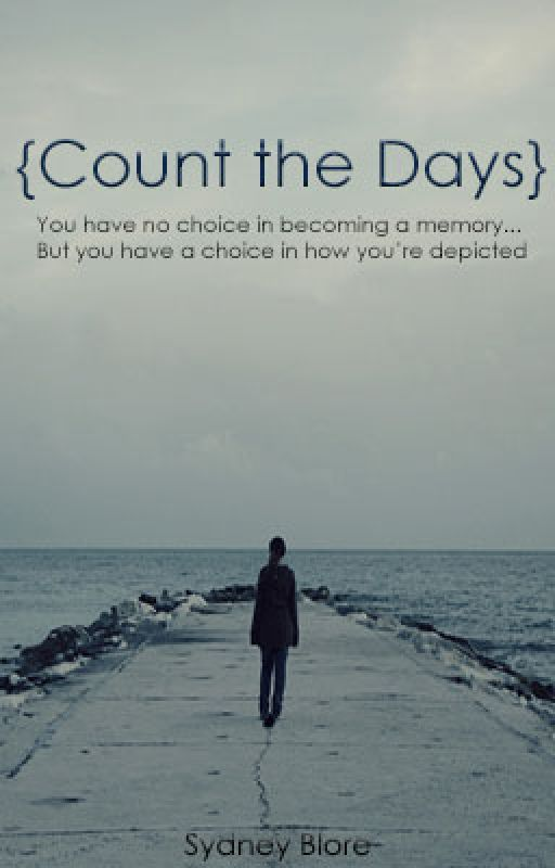 Count the Days by shortygirl12321