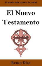 El Nuevo Testamento by Renzo1004