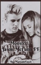 Monster // Jason McCann FF by MaryamFayzi