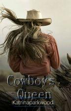 A Cowboy's Queen by ElisabethWalters