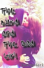 The Nerd And The Bad Girl by AverageGirly
