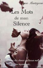 Les Mots de mon Silence by Leonie2403