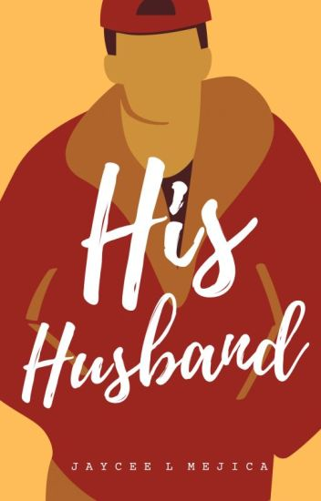 His Husband (BoyxBoy) (COMPLETED)