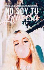 No soy tu princesa.© by violetslay