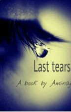 Last Tears by Aminaj