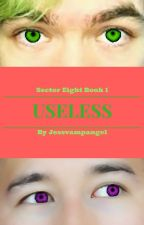 Useless ~ A Septiplier Story by jessvampangel
