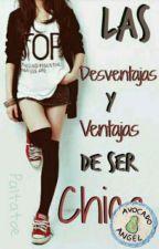 Las Desventajas Y Ventajas De Ser Chica by paltatoe13