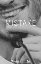 MISTAKE ( ZIALL ) by lana_1d_