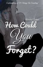 How Could You Forget? (Aomine x Reader) by HarukaTomoe