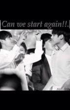 Can we start again !! by mekook00