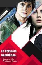 La Perfecta Semidiosa. |PercyJackson| by CivilianJacksonBlue