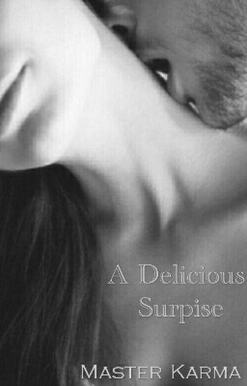 A Delicious Surprise