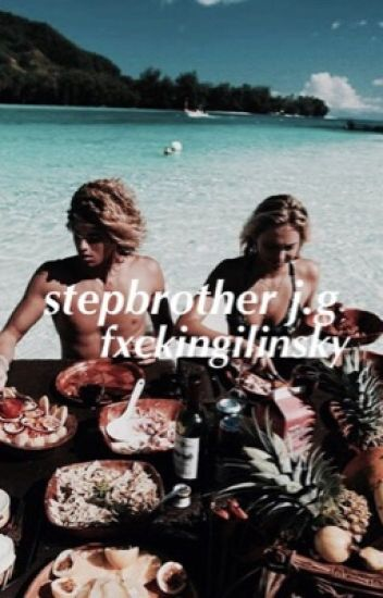 Stepbrother//j.g