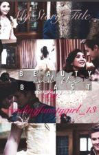 Rucas- Beauty and the Beast by readingfanstygirl_13