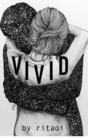 Dan Avidan x Reader FanFiction; Vivid