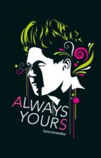 Always Yours + Niall Horan by midknightniall