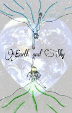 Earth and Sky by ehlloahehll