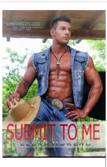 SUBMIT TO ME....(Book 3 of the Codey series: Leo's Story)