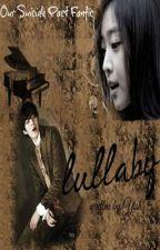 Lullaby by YishOrosco