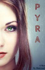 PYRA by Musicsoul26