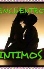 ENCUENTROS INTIMOS by britso02