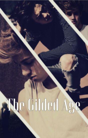 The Gilded Age - cash au -