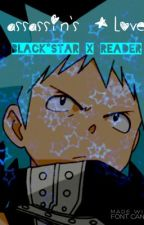Assassins Love (Black Star X Reader) by animie_is_life_