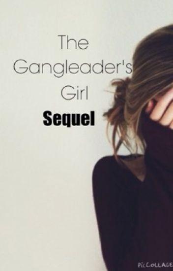 The Gangleaders girl (book 2)