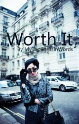 Worth It by MyThoughtsInWords