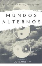 Mundos Alternos (Gay/Yaoi) by lovemuch19