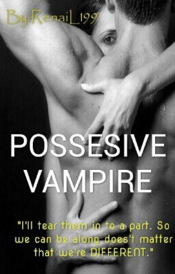 POSSESIVE VAMPIRE
