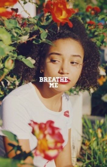 breathe me   h. potter