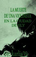 La Muerte de una Violinista en la ciudad de Ely by karlia39