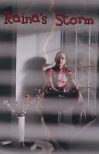 New York Raining Series: Raina's Hurricane  August Alsina x Kehlani Parrish  by StoriesInParadise