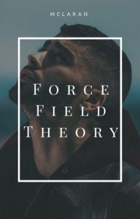 Forcefield theory •  zayn by mclarah